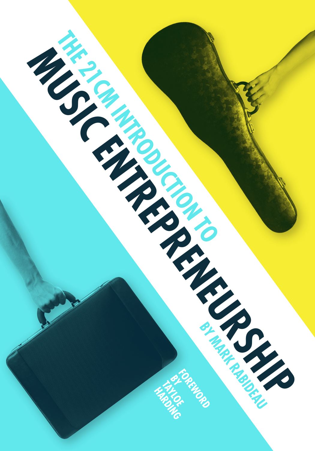 Cover of The 21CM Introduction to Music Entrepreneurship
